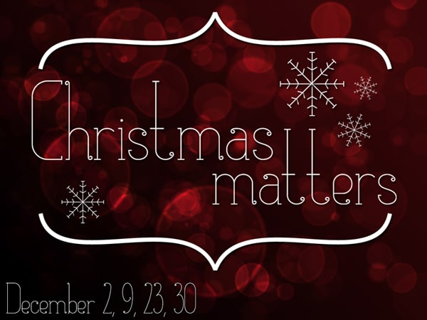 """Featured image for """"Christmas Matters"""""""