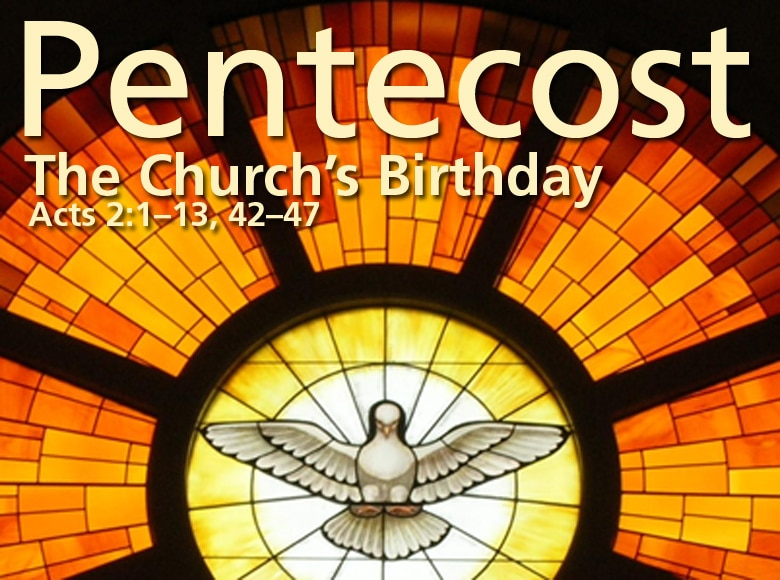 """Featured image for """"Pentecost: The Church's Birthday"""""""