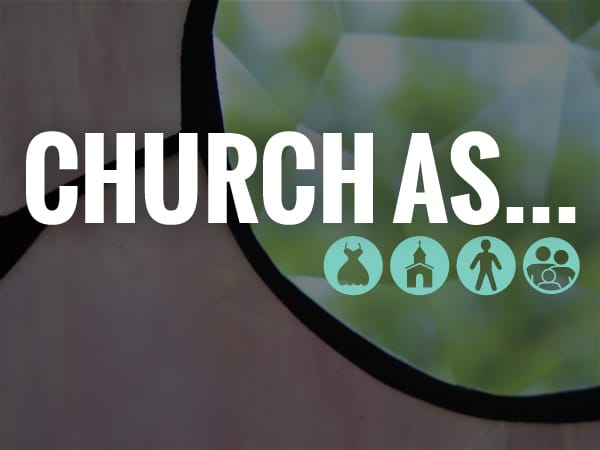 """Featured image for """"Church As…"""""""