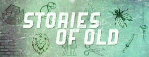 Stories Of Old Slider | Creekside Bible Church