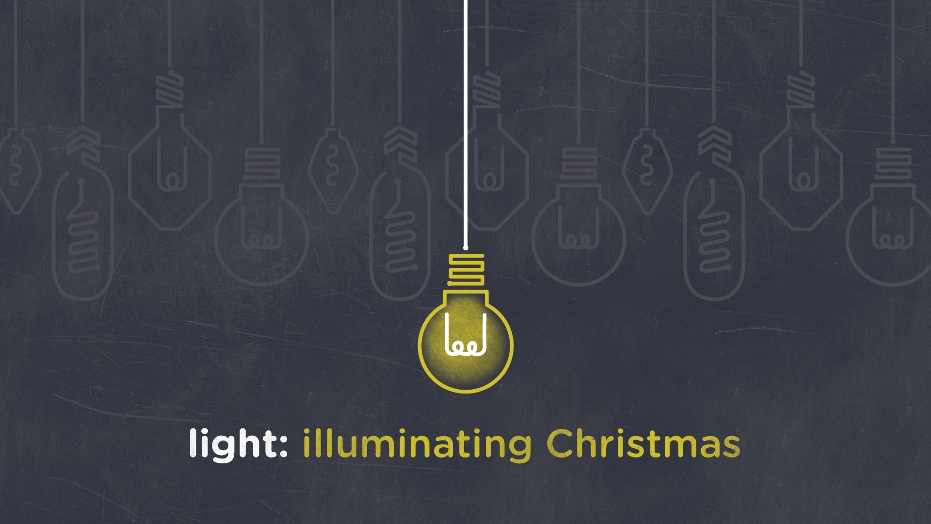 "Featured image for ""Light: Illuminating Christmas"""