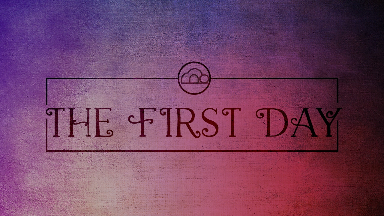 """Featured image for """"The First Day"""""""