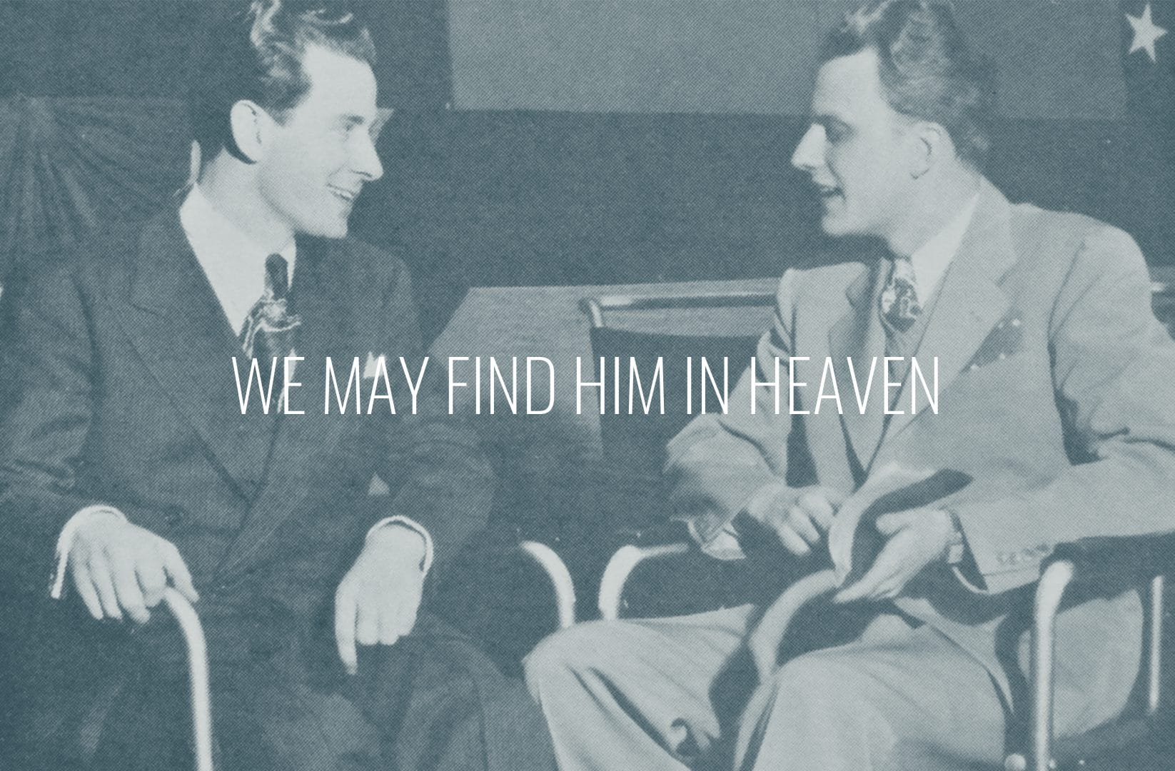 """Featured image for """"We May Find Him In Heaven"""""""