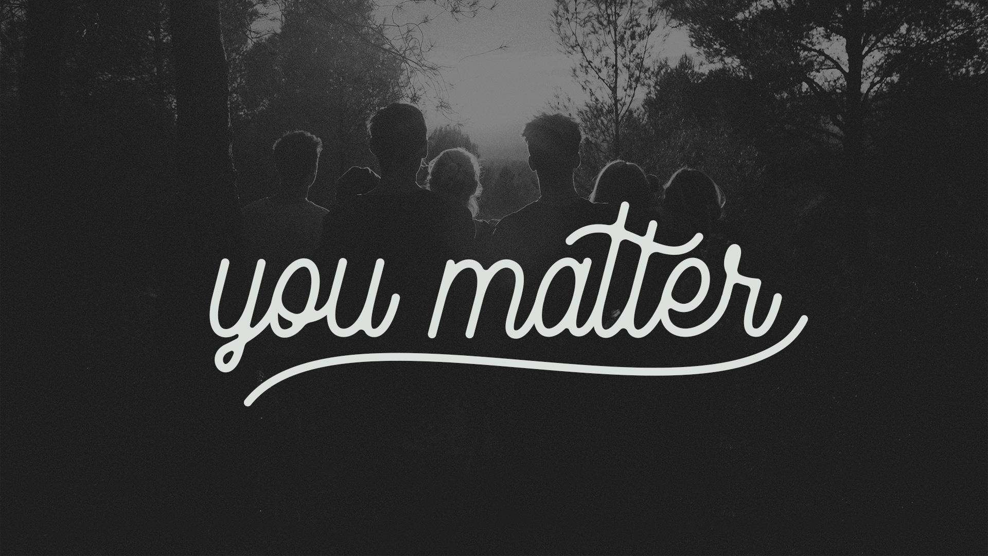 """Featured image for """"You Matter"""""""