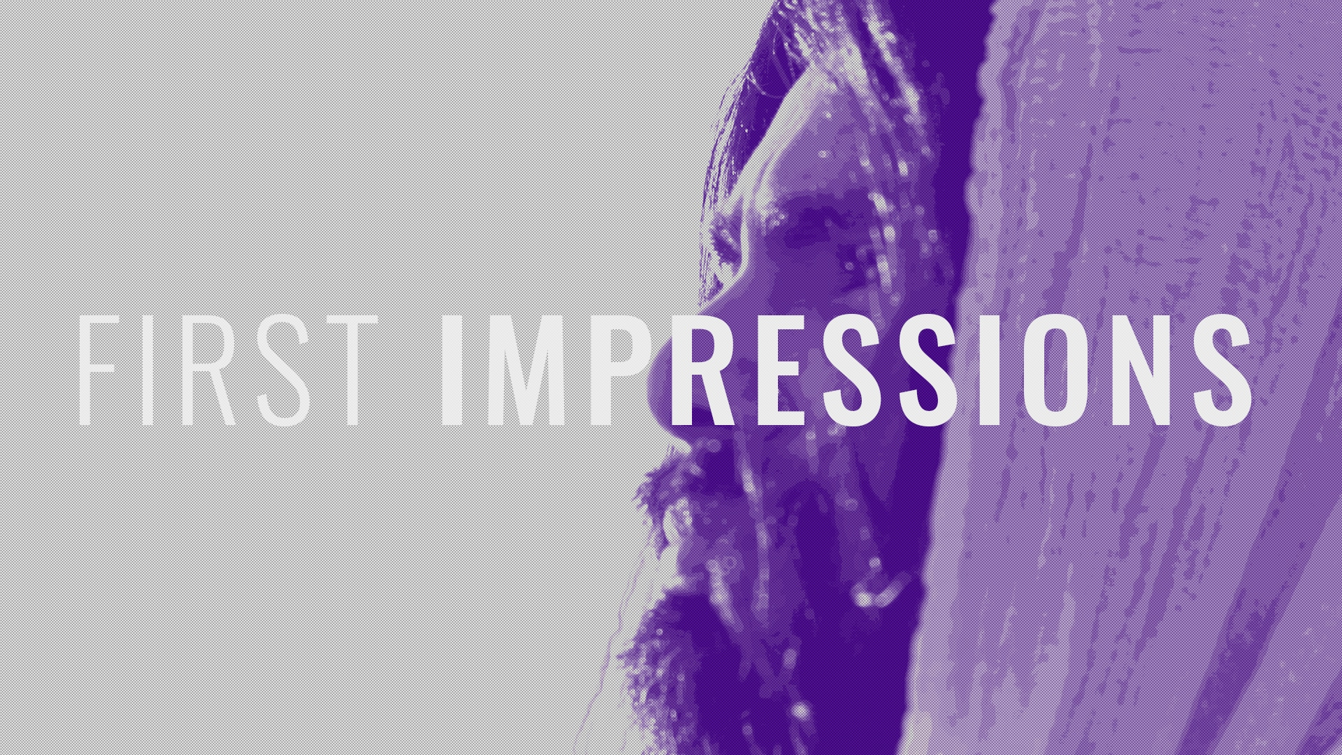 """Featured image for """"First Impressions"""""""